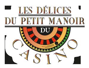 Restaurant les Délices du Petit Manoir du Casino